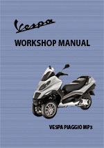 Vespa Piaggio MP3 Motor Scooter Workshop Service Repair Manual Download PDF
