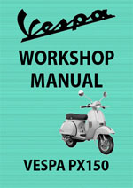 Vespa PX150 Motor Scooter Workshop Service Repair Manual Download PDF